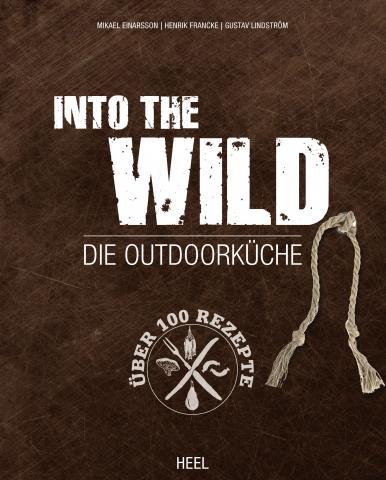 Into the Wild – Die Outdoorküche. Mikael Einarsson, Henrik Francke, Gustav Lindström. Heel-Verlag. ISBN: 978-3-86852-918-0. 172 Seiten, zahlreiche Farbfotos.
